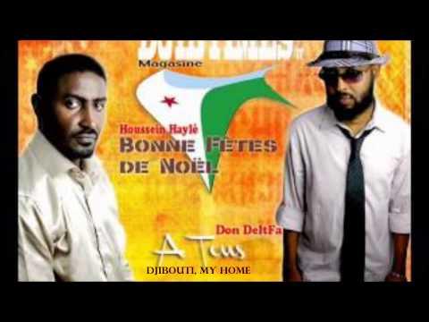 "Don DeltFa - ""Djibouti, My Home"" ft Houssein Ali Hayle"