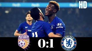 Perth Glory vs Chelsea - 01 - Goal amp Extended Highlights - Club Friendly - 23rd July 2018
