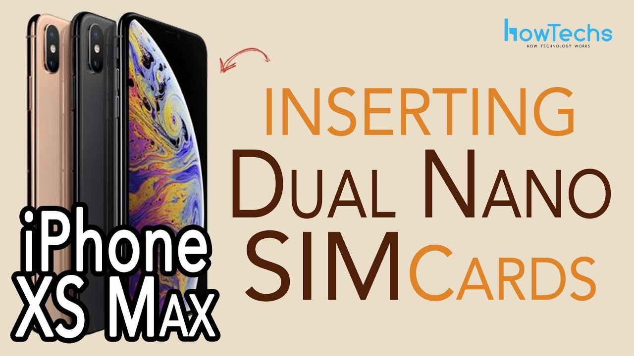 iphone xs max how to insert and remove dual sims howtechs youtube