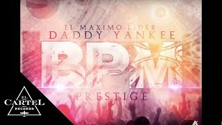 daddy yankee   bpm  audio oficial