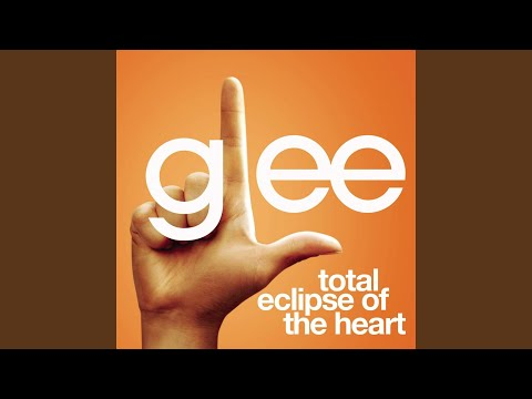Total Eclipse Of The Heart (Glee Cast Version feat. Jonathan Groff)