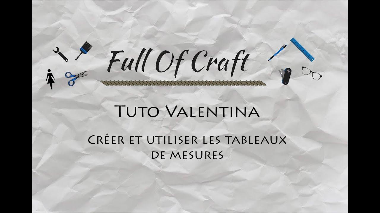 634f933933410 Tuto Vidéo Valentina - Les Tableaux de mesures - Full Of Craft