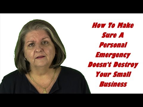 How Your Small Business Can Survive A Personal Emergency