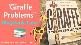 Giraffe Problems Blog Book Tour & Giveaway