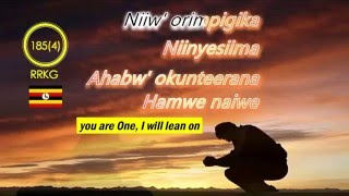 YESU NIINYEHAYO HYMN 185  RUNYANKOLE RUKIGA LYRICS + ENGLISH HYMN NO NOT DESPAIRINGLY