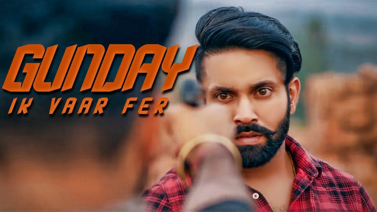 Gunday Ik Vaar Fer | Official Trailer | Dilpreet Dhillon Feat. Baani Sandhu | Full Video Out Now