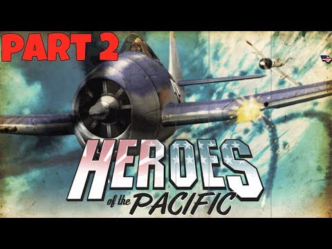Heroes of the Pacific - Campaign Walkthrough: Combat Air Patrol