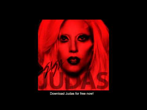 Download Lady GaGa - Judas for free now!