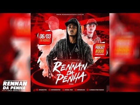 PODCAST 008 DO RITMO DA PENHA 10 ANOS DE CARREIRA (2018)