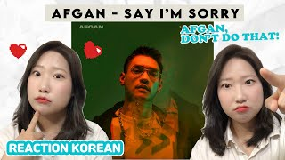 [#REACTION KOREAN] Afgan - say i'm sorry (Official MV) / reaksi