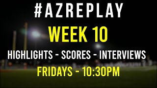 #AZREPLAY - Week 10 Arizona High School football highlights, scores & interviews