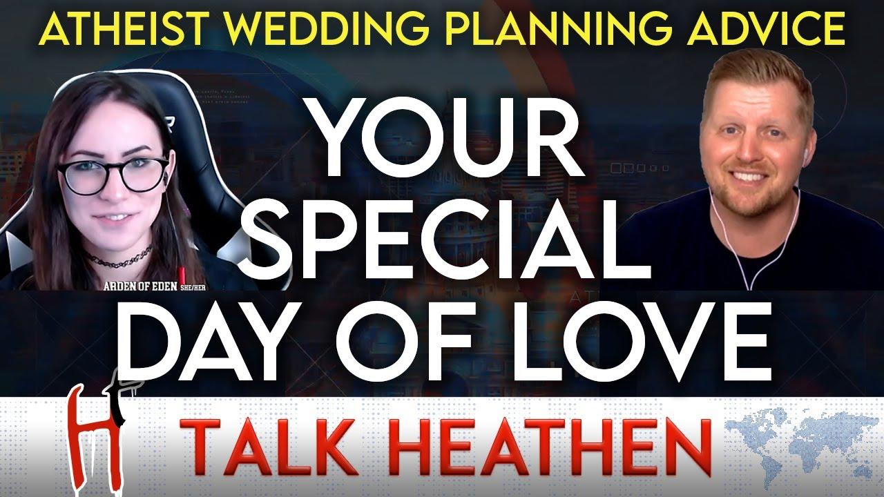 Family Expectations During Atheist Weddings | Justyn-(CA) | Talk Heathen 05.24