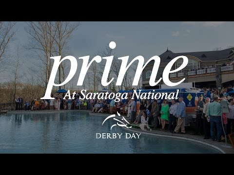 Prime at Saratoga National | Derby Day