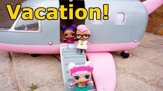 LOL SURPRISE DOLLS Fly On Plane For Vacation!