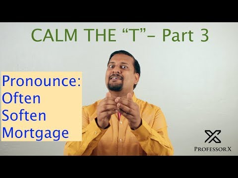 Pronounce Often, Soften, Mortgage Rightly - Silent T Words Part - 3