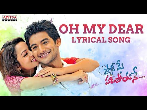 oh-my-dear-song-with-lyrics---pyar-mein-padipoyane-songs---aadi,-shanvi