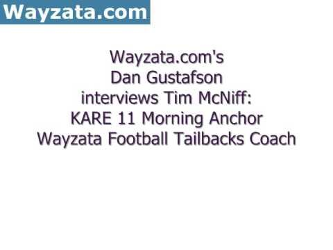 Wayzata.com's Dan Gustafson interviews Tim McNiff
