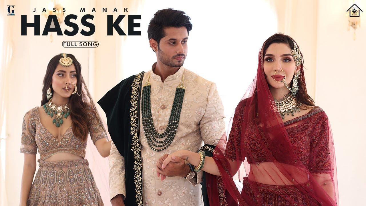 Hass Ke : Jass Manak | Vishal Mishra | House Of Queens | Bridal Makeup | New Punjabi Song