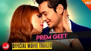 PREM GEET || Official Trailer | New Nepali Movie 2072/2016 | Pooja sharma | Pradeep khadka