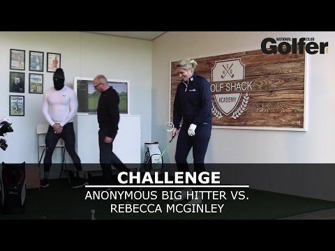 Rebecca McGinley vs. Anonymous Big Hitter - The Golf Shack Academy