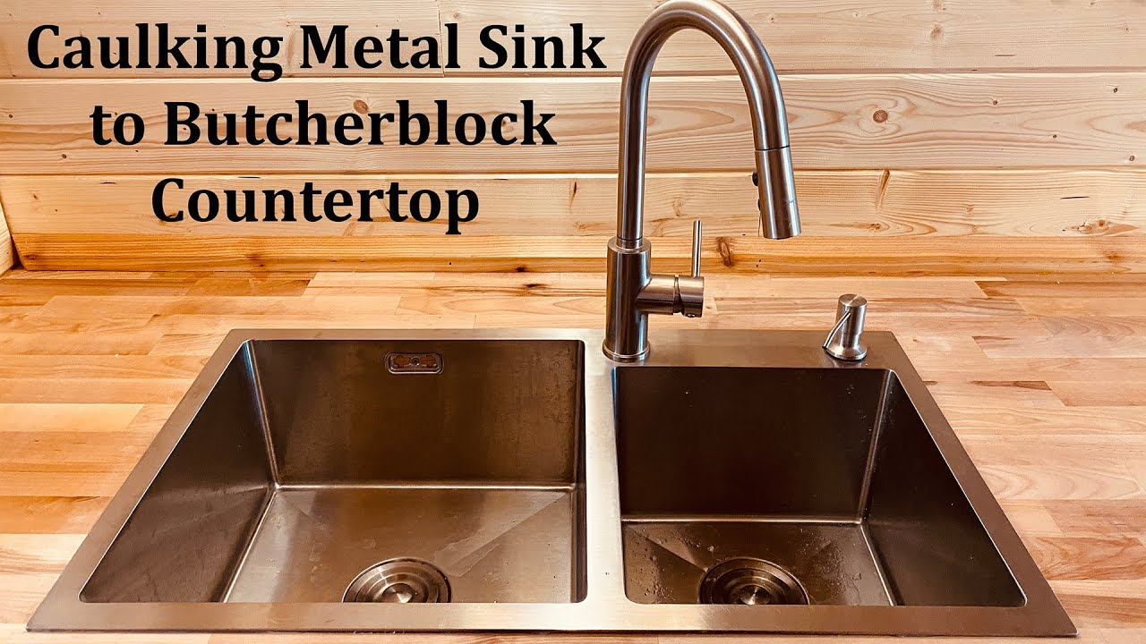 caulking kitchen sink to butcherblock countertop