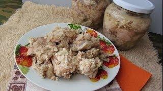 [Natalex] Очень вкусная самодельная тушенка из курицы...