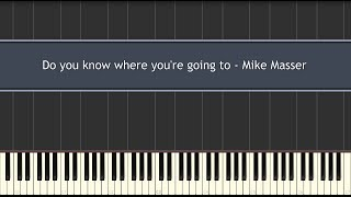 Do you know where you're going to - (Diana Ross) Micheal Masser (Piano Tutorial)