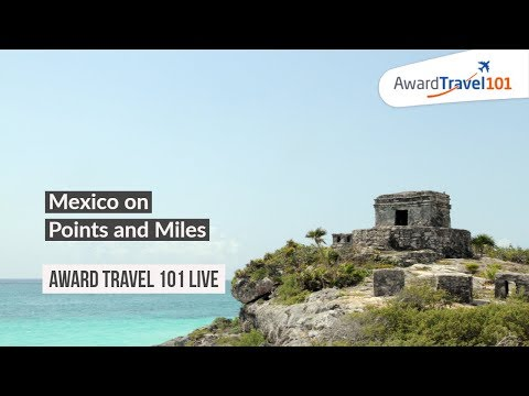 Mexico on Points and Miles