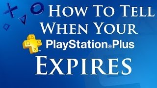 How To Tell When Your Playstation Plus Membership Expires On PS4