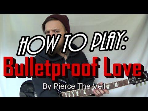 How To Play Bulletproof Love On Guitar Pierce The Veil Youtube