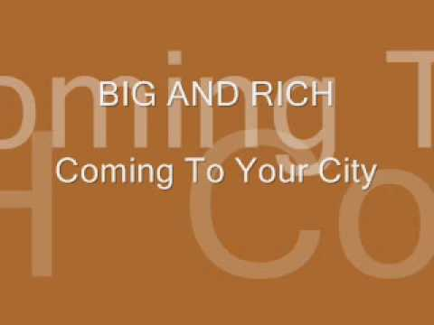Coming To Your City by Big And Rich