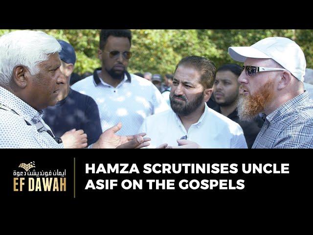 Hamza Scrutinises Uncle Asif On The Gospels