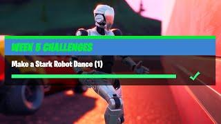Make a Stark Robot Dance (1) - Fortnite Week 5 Challenges