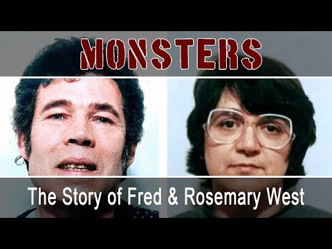 The Story of Fred & Rosemary West