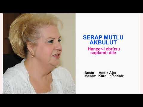 SERAP MUTLU AKBULUT  Hançer-i ebrûsu...