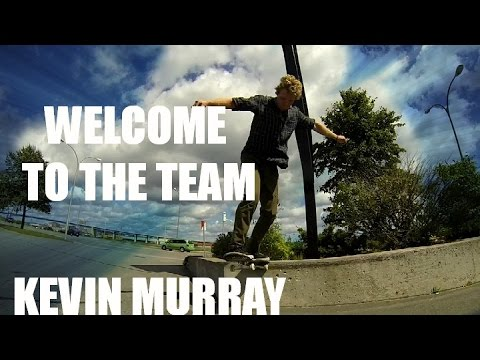 Welcome To The Team! - Kevin Murray