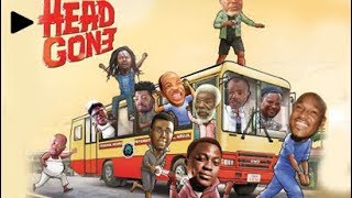Head Gone | Trailer | EbonyLife TV