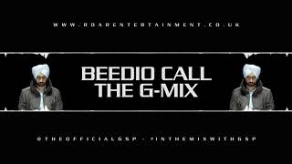 Beedio Call [Dhol Mix] Diljit Dosanjh Ft. DJ GSP  [This Is The G-MIX] #InTheMixWithGSP