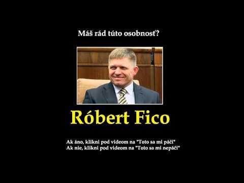 Máš rád Róberta Fica?