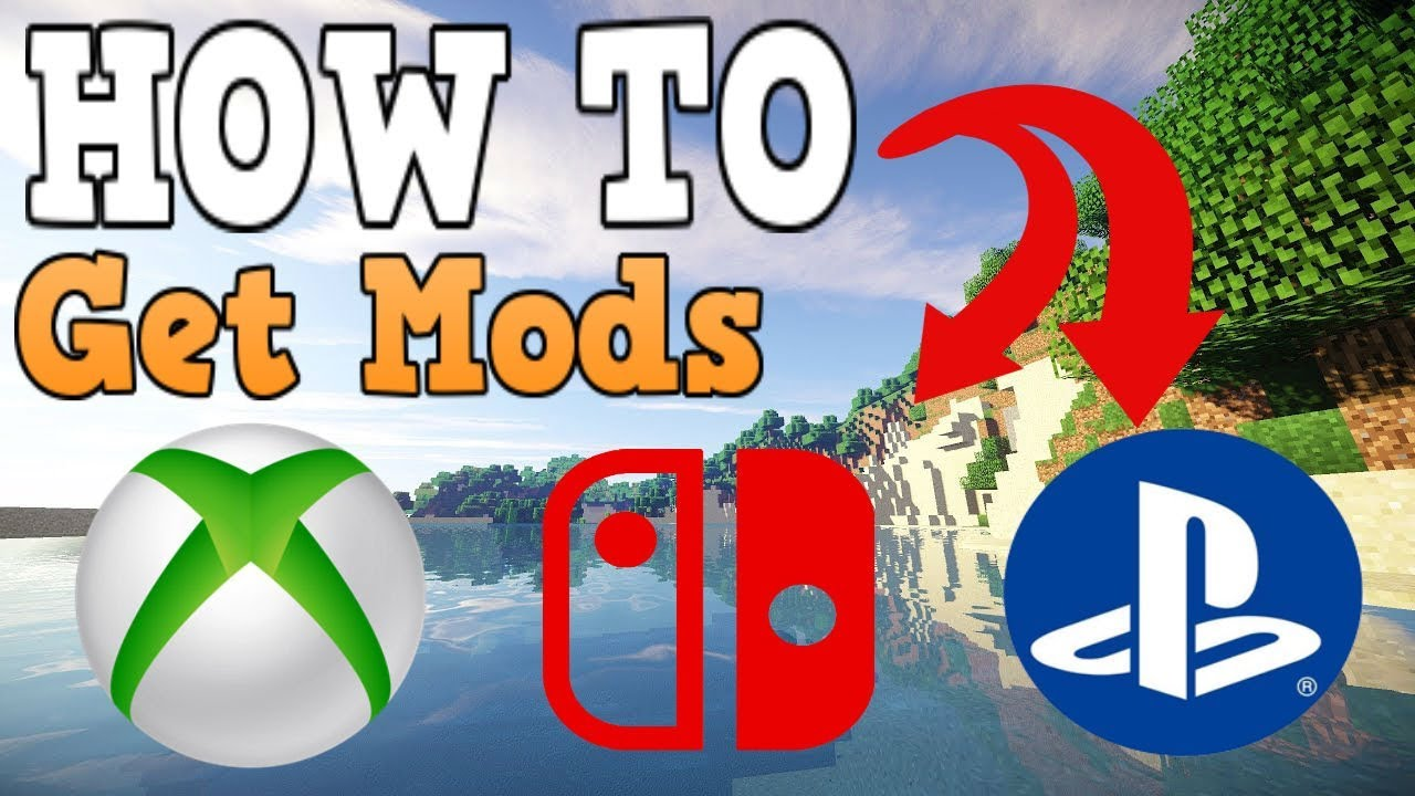 How To Get Mods In Minecraft Xbox One/PS4/Switch YouTube