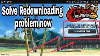 WCC2 How To Solve Redownloading Problem Part -2