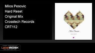 Milos Pesovic - Hard Reset (Original Mix)