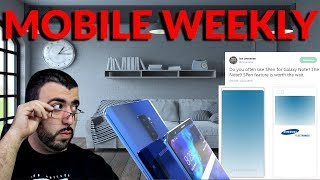 Mobile Weekly Live Ep207 - Galaxy Note 9 S Pen, Galaxy S10 Triple Camera, Samsung Listened to Us