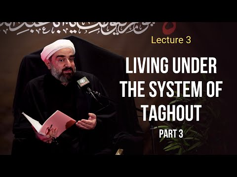 Download Lecture 3. Living under the system of Taghout - Sh. Farrokh Sekaleshfar