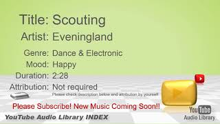 New Free Music 2018 Scouting Eveningland Dance & Electronic Happy YouTube Audio Library BGM