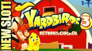 ★NEW SLOT!★ YARDBIRDS 3 🐔 RETURN OF THE CHICKEN Slot Machine Bonus (EVERI)