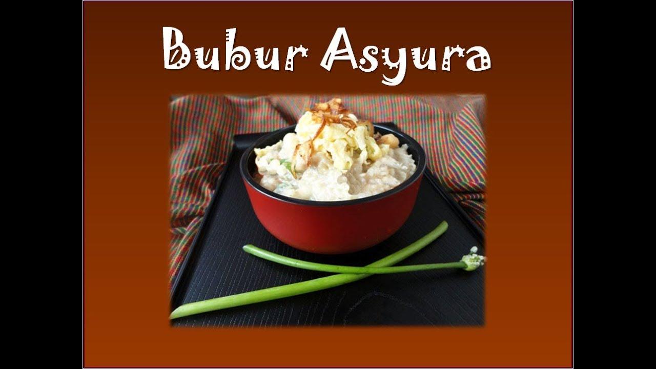 Image Result For Bubur Asyura