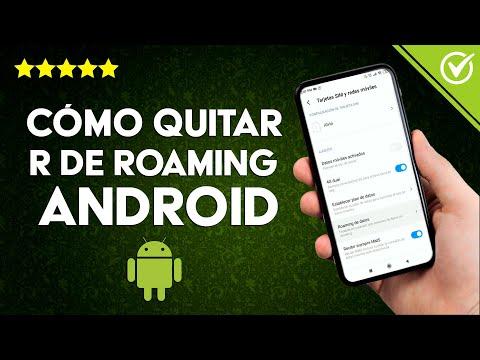 Cómo Quitar en Móviles Android la R de Roaming Fácilmente