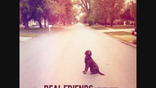 Real Friends- I