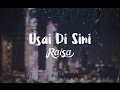 Raisa - Usai Di Sini (Official Lyric Mp3)